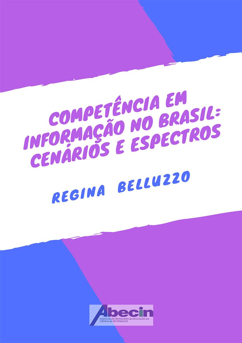 Competência em informação no Brasil: cenários e espectros