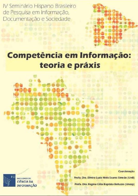 IV Seminário Hispano-Brasileiro vol 1 - Competência em Informação