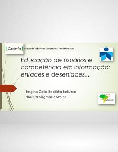 Webinar FEBAB Educação de usuários e Competência em informação Profa. Regina Belluzzo 2020
